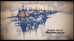 Rammar Orthoceras 【Steampunk Airship】 Download+ Minecraft Project