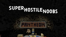 Super Hostile Noobs - Season 2 Minecraft Blog