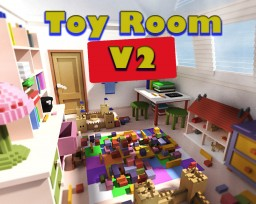 The Toy Room V2 | 200 Sub special part 1/3 | Pop Reel :D | Thankyou! Minecraft Project