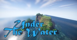 Under The Water Minecraft Project