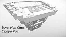 Star Trek / Sovereign Class Escape Pod Minecraft Project