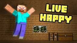 16 Tips to Living a Happy Life Minecraft