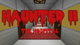 Haunted II: The hospital [1.8 horror by MikeCreator] Minecraft Map & Project