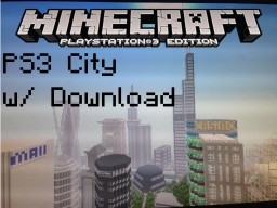 Biggest City In Minecraft [ps3] Minecraft Map & Project