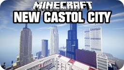 New Castol City 2.1.1 Minecraft Map & Project