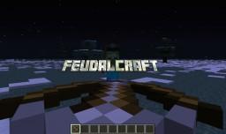 Feudalcraft [1.7.10] [v1.6.0_b] [ALPHA] [Forge] Minecraft Mod