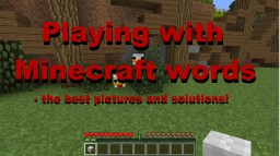 Playing with Minecraft words Minecraft Blog Post