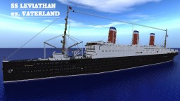 SS LEVIATHAN, ex. VATERLAND (Imperator-Class) Minecraft Map & Project