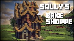 SALLY'S BAKESHOPPE Minecraft