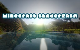 Minecraft Shadergasm Minecraft Blog Post