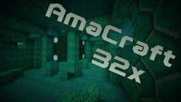 AmaCraft 32x by Amavir