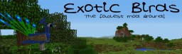 [1.8][1.7.10] Exotic Birds Minecraft