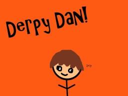 ❃ⅅᶓɈα❃ Derpy Dan!