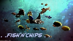 [Organic] Fish'n'chips Minecraft Project