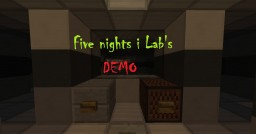 Five night in Lab's OPEN DEMO V2 Minecraft Project