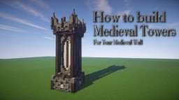 How to build a Medieval Tower Minecraft Blog Post
