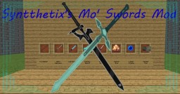 Syntthetix's Mo' Swords Mod
