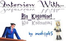 Interview with _Rin_Kagamine_ Minecraft Blog Post