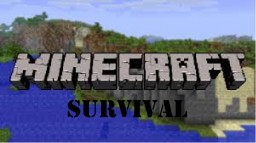 Survival! Minecraft Server