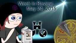 Week in Review - Week of May 24, 2015 Minecraft Blog