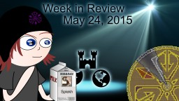 Week in Review - Week of May 24, 2015 Minecraft Blog Post