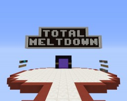 Total MeltDown Minecraft Map & Project