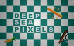 Deep Sea Pixels Minecraft Texture Pack