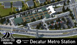 Decatur Metro Station | Huntington City | ECS Minecraft