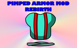 Pimped Armour Mod 1.6.4 - Rebirth