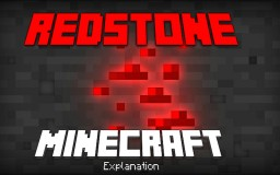 Redstone-Minecraft Explanation Minecraft