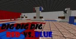 Dig Dig Dig Red vs. Blue Minecraft
