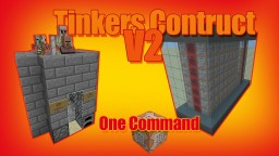Tinkers Construct V2 in One Command. Smeltery, tools and more! Minecraft Project
