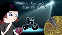 Week in Review - Week of May 31, 2015 Minecraft Blog Post