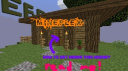 Mineplex - How to get inside house in HUB? Minecraft