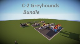 C-2 Greyhounds bundle for carter_00 Minecraft Map & Project