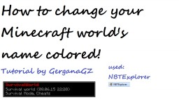 How to make your Minecraft world's name colored! Minecraft