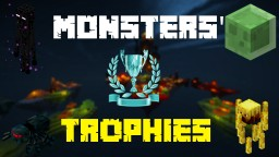 [1.8.5+] Monsters' Trophies - PvP Objective map with 2-4 teams.