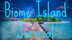 Biome Islands Survival Minecraft Map & Project