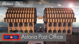 Astoria Post Office || Historic Site Minecraft Project