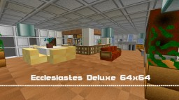 Ecclesiastes Deluxe 64x64 Pack Minecraft Texture Pack