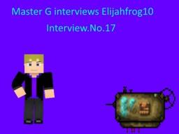 Master G interviews Elijahfrog10 Minecraft Blog Post