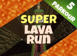 Super Lava Run - Parkour Map [1.8+] Minecraft Map & Project