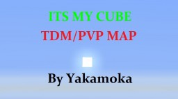 Its My Cube Team PVP Map %100[Completed] Minecraft Map & Project