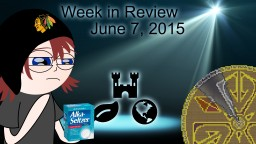 Week in Review - Week of June 7, 2015