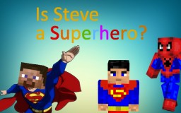 Is Steve a Superhero? Minecraft Blog