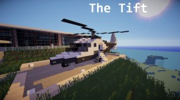 The Tift Helicopter | Very_T Ind. | WoK Minecraft Map & Project