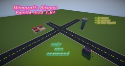 Airport - only one command (tower, fuel depots, 2 runways) - vanilla 1.8+ Minecraft Project