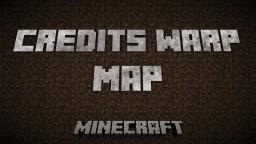 Minecraft Credits Warp map ! Minecraft Project