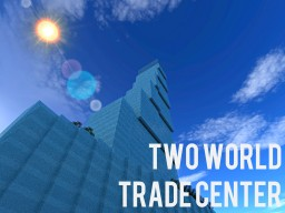Two World Trade Center Minecraft Map & Project