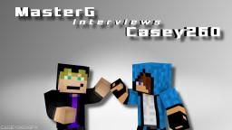 Master G interviews Casey260 Minecraft Blog Post